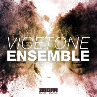New : Vicetone - Ensemble (Original Mix)