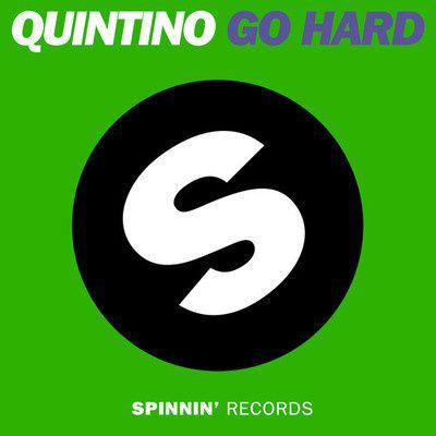 Remix : Quintino - Go Hard (Quintino VIP Edit)