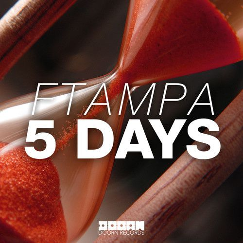 New : FTampa - 5 Days (Original Mix)