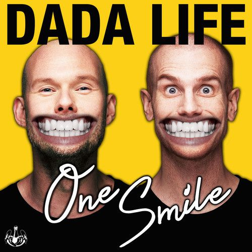 Preview : Dada Life - One Smile