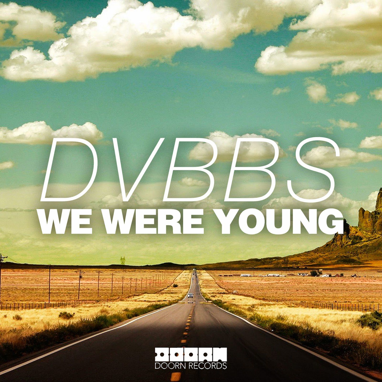 Clip : DVBBS - We Were Young