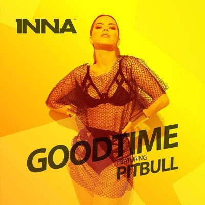 Clip : INNA ft. Pitbull - Good Time