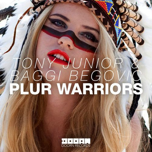 New : Tony Junior &amp&#x3B; Baggi Begovic - Plur Warriors (Original Mix)