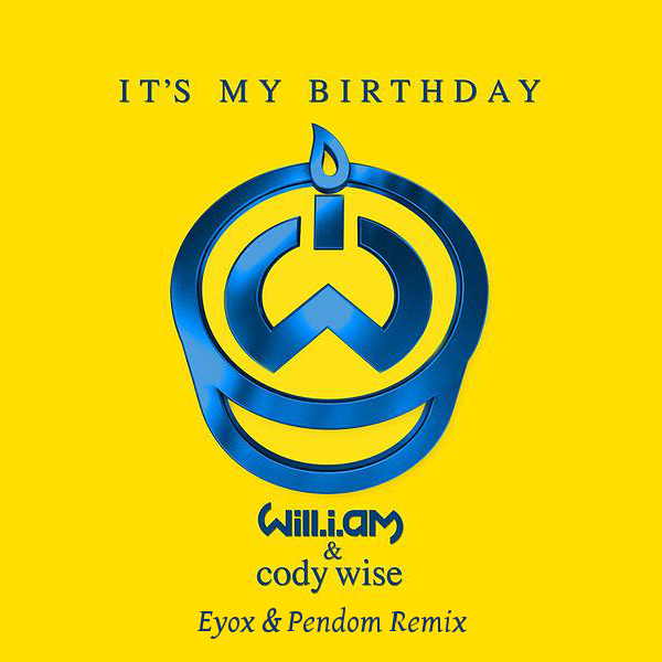 Preview : Will.i.am &amp&#x3B; Cody Wise - It's My Birthday (Eyox &amp&#x3B; Pendom Remix)