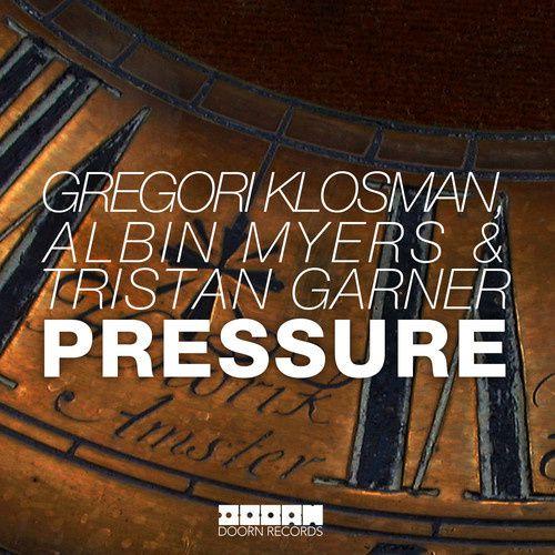 Preview : Gregori Klosman, Albin Myers &amp&#x3B; Tristan Garner - Pressure