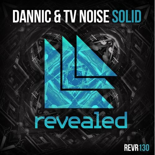 Preview : Dannic &amp&#x3B; TV Noise - Solid
