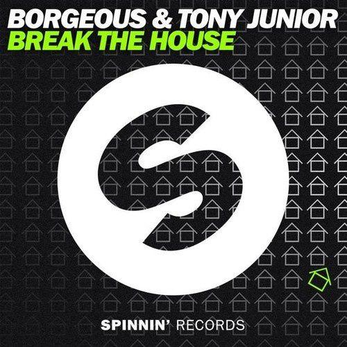 Clip : Borgeous &amp&#x3B; Tony Junior - Break The House