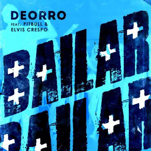 Remix : Deorro Ft. Pitbull &amp&#x3B; Elvis Crespo - Bailar