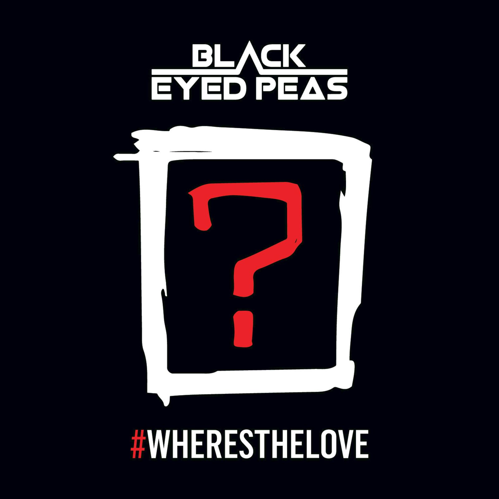 New : Black Eyed Peas Feat. The World - #WHERESTHELOVE