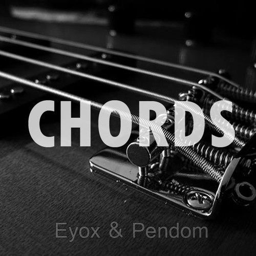 New : Eyox &amp&#x3B; Pendom - Chords (Original Mix)