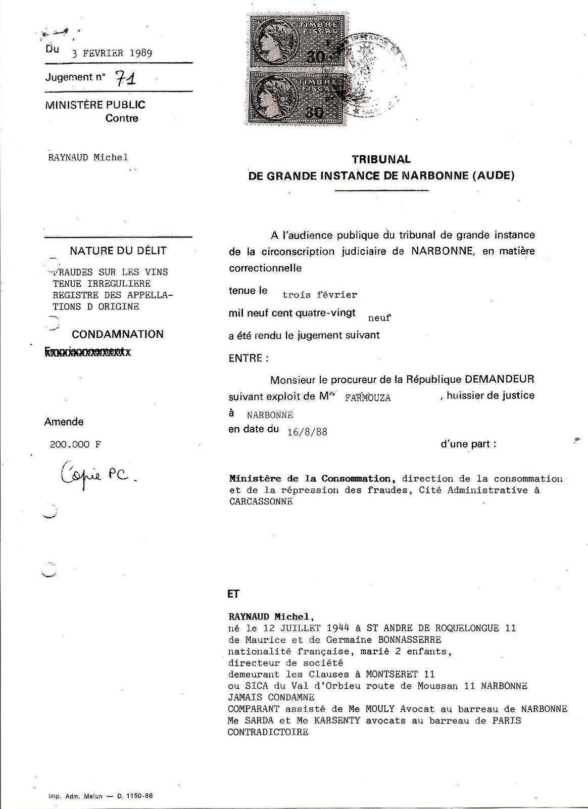 3 février 1989 - Tribunal de Grande Instance de Narbonne (Aude) : FRAUDE SUR LES VINS - Michel Raynaud, directeur de la SICA du Val d'Orbieu