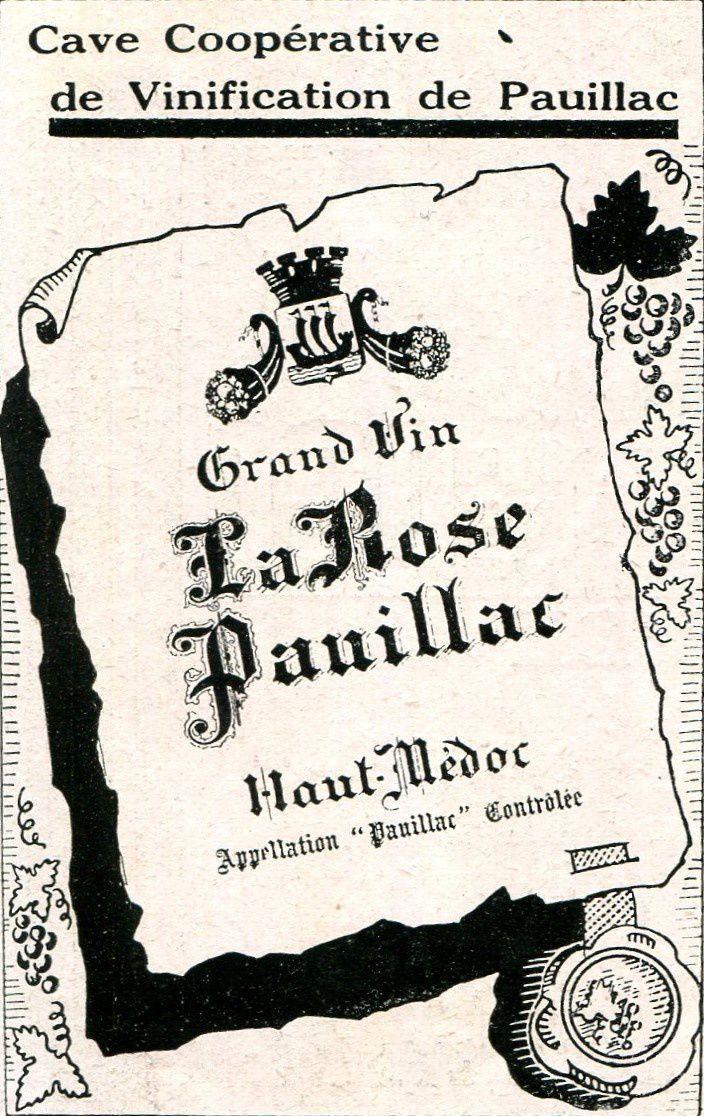 """Cave coopérative """"La Rose de Pauillac"""" créée en 1933."""
