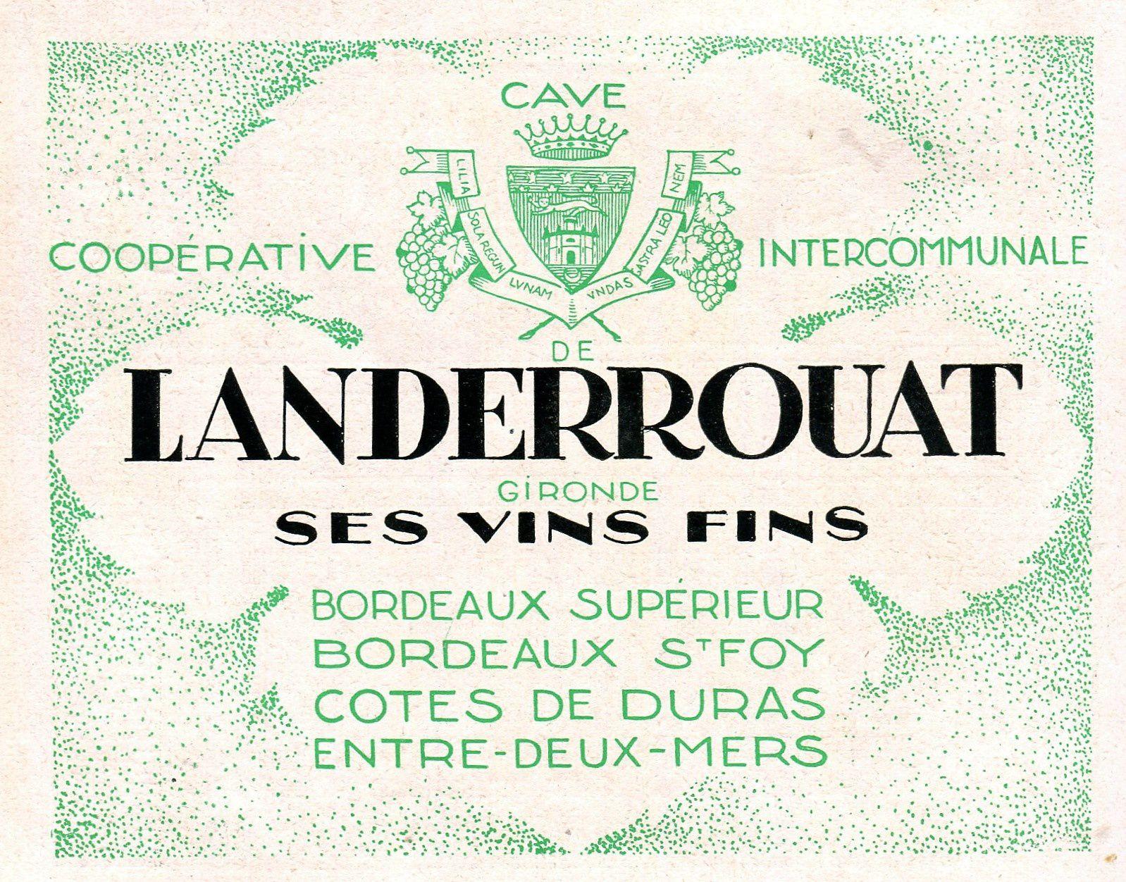 LANDERROUAT (Gironde) : La société coopérative vinicole.