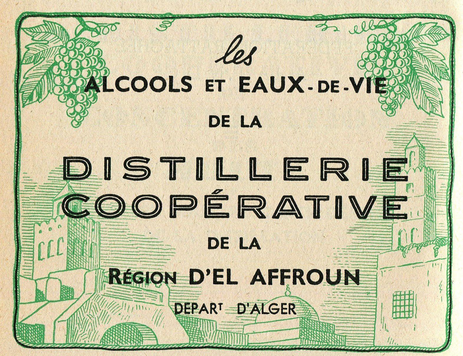 Distilleries coopératives algériennes.