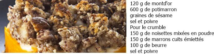 crumble aux marrons, potimarron et Mont d'Or