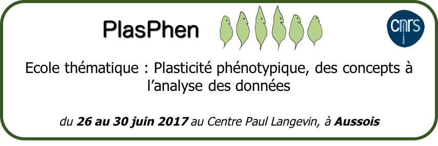 PLASTICITE PHENOTYPIQUE, DES CONCEPTS A L'ANALYSE DES DONNEES