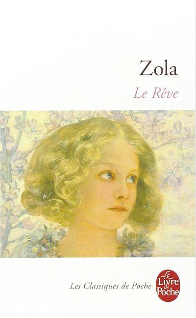 Le rêve d'Emile Zola - éditions Le livre de poche - 216 pages - 4.60 euros