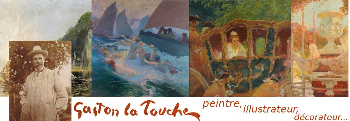 Gaston La Touche - Peintre, illustrateur, décorateur - Association Les Amis de Gaston La Touche - Gaston Latouche - Gaston de La Touche