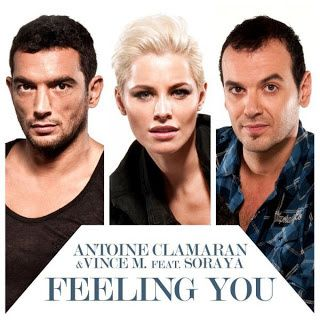Antoine Clamaran and Vince - Feeling You ft. Soraya