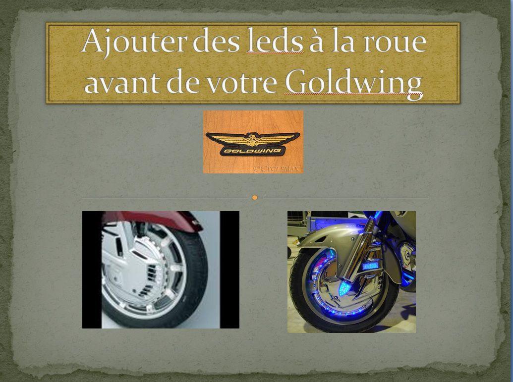 Goldwing - installer des leds sur la roue avant d'une goldwing de 1989