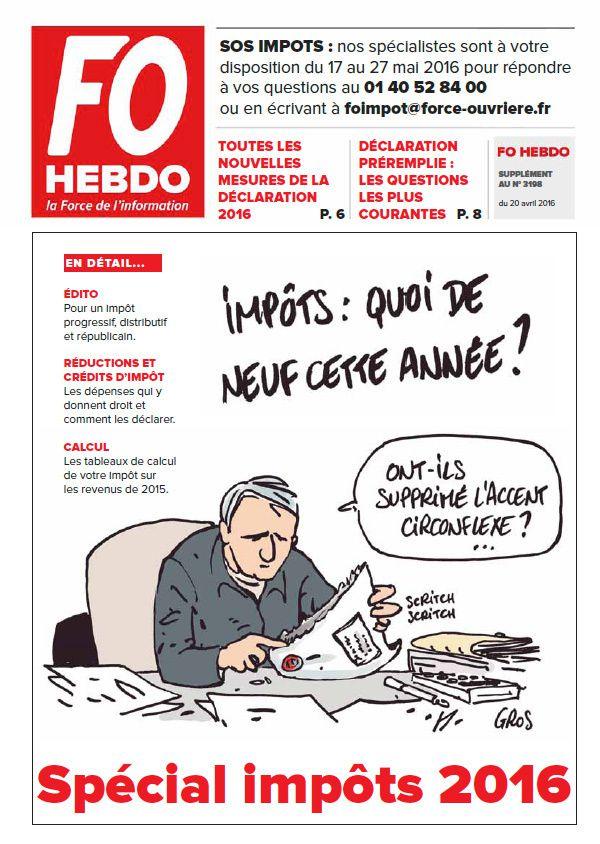 Spécial Impôts 2016 FO Hebdo n°3198 du 20 avril 2016