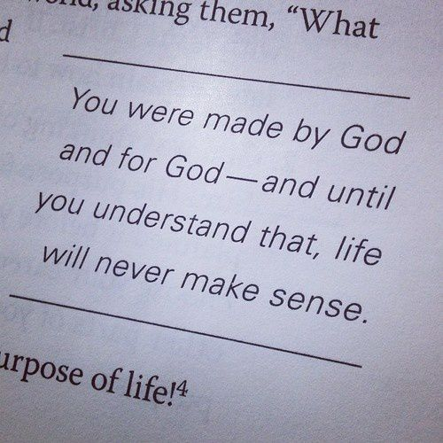 You were made by God and for God