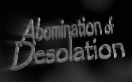 Abomination de la Désolation