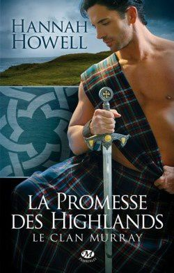 Hannah Howell &quot&#x3B;Le clan Murray, tome 1&quot&#x3B;