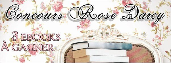 Concours Rose Darcy.
