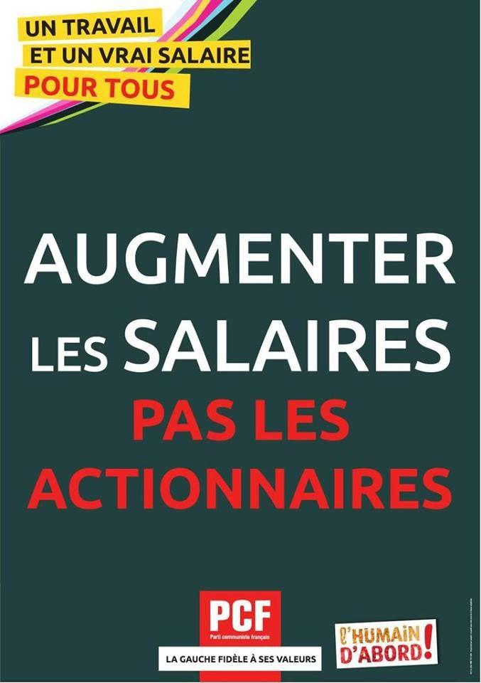 Augmenter  les salaires, pas les actionnaires (PCF)