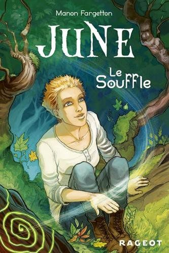 June - Tome 1 - le Souffle de Manon Fargetton ♪ Forest Hymn ♪