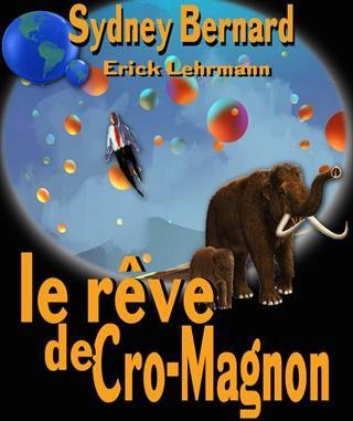 Le rêve de Cro-Magnon