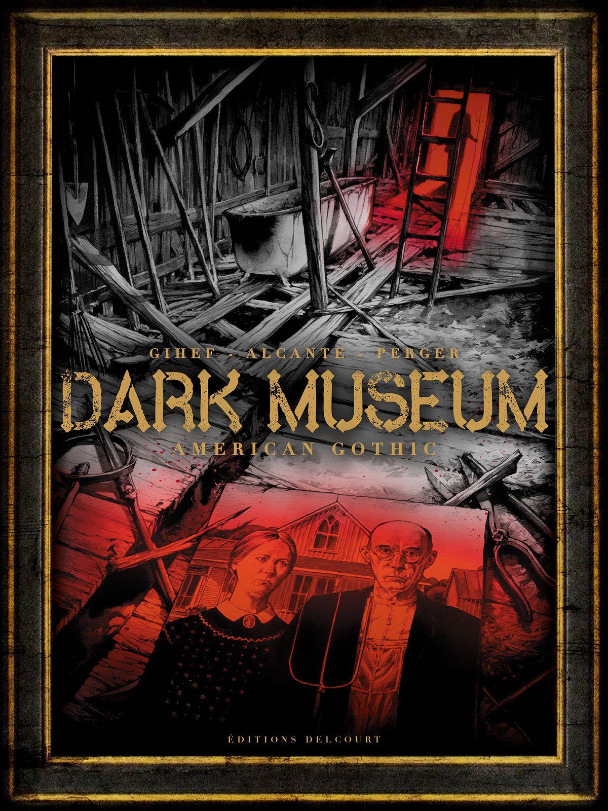 Dark Museum 01. American Gothic