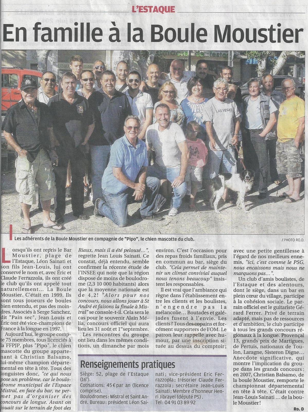 En famille à la Boule Moustier - La Provence 28 Juin 2013