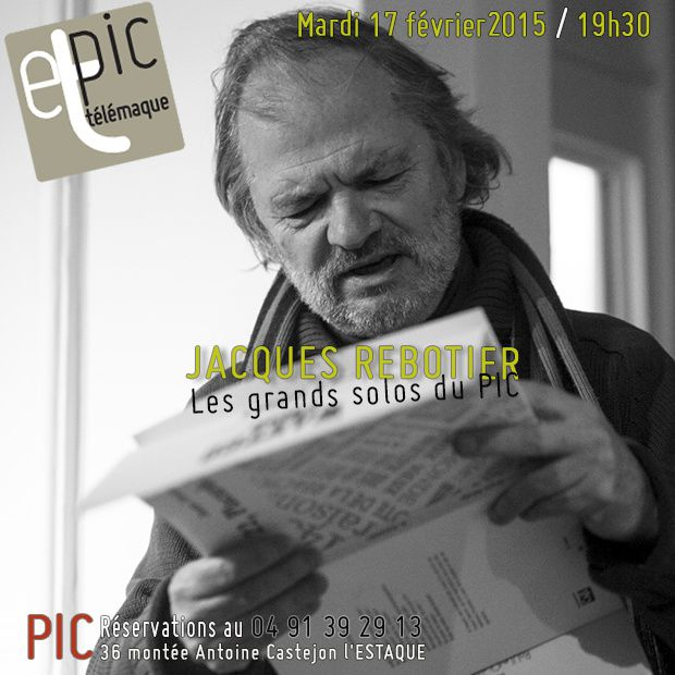 Les grands solos du PIC - Jacques REBOTIER