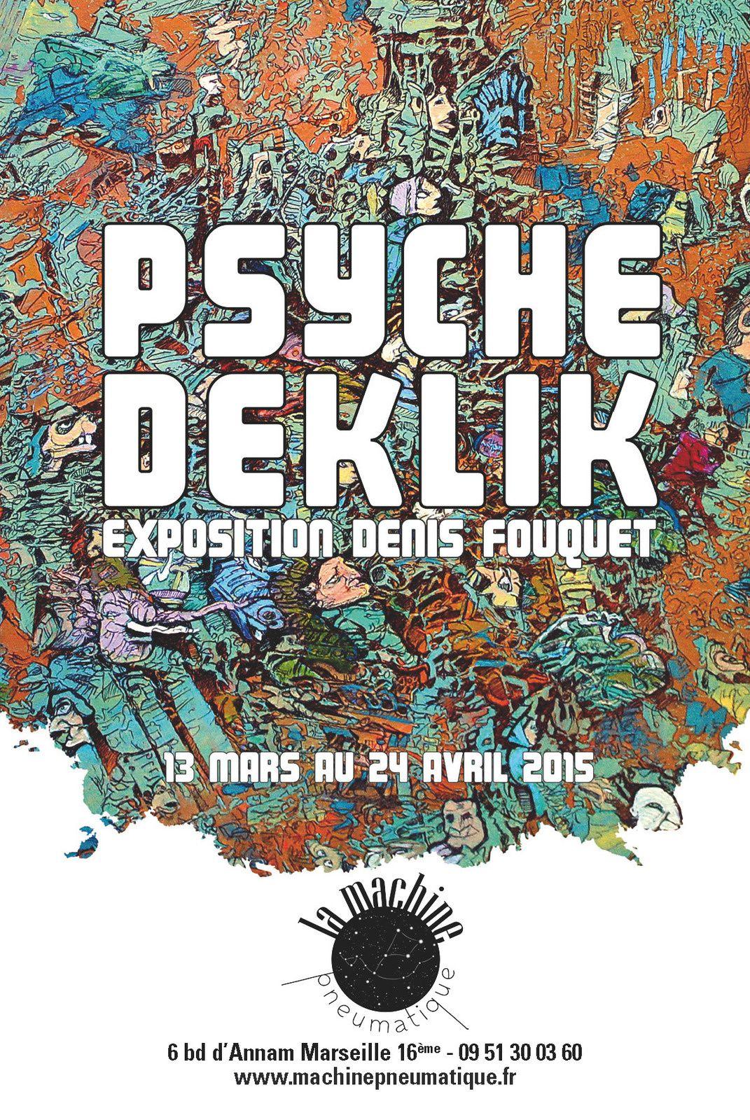 Exposition Psychedeklik de Denis Fouquet à la Machine Pneumatique