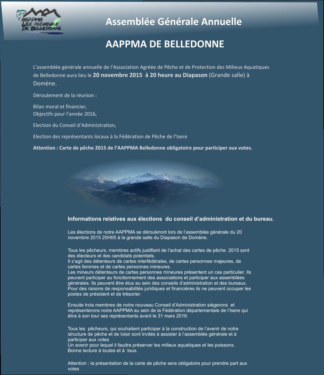 ASSEMBLÉE GÉNÉRALE ANNUELLE DE L'AAPPMA DE BELLEDONNE (38)