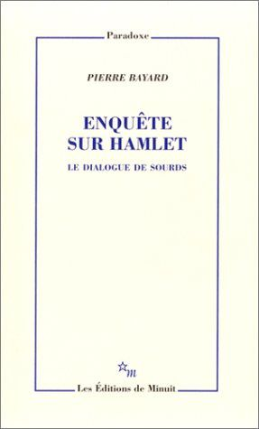 deux livres essentiels sur Hamlet&#x3B; 3 livres dont les écritures sont de sangs mêlées