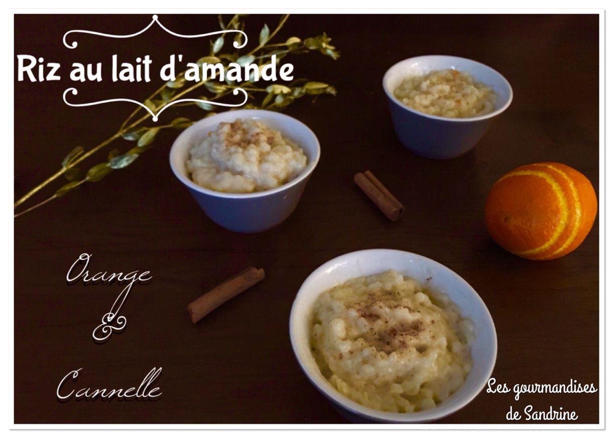 Riz au lait d'amande (Vegan) orange &amp&#x3B; cannelle