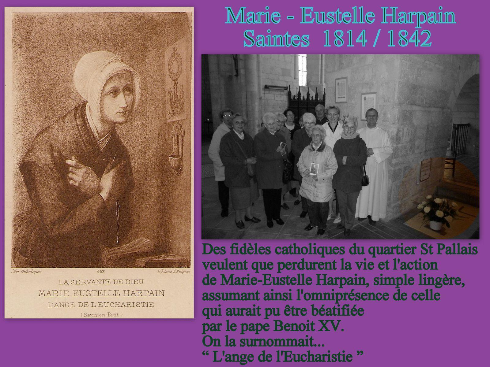 Des paroissiens du quartier St Pallais n'oublient pas celle qui aurait pu être béatifiée si le pape Benoit XV n'avait pas choisi les Martyrs des tristes pontons de Rochefort (Ile Madame) Marie-Eustelle a cessé sa vie terrestre le 20 avril 1842.