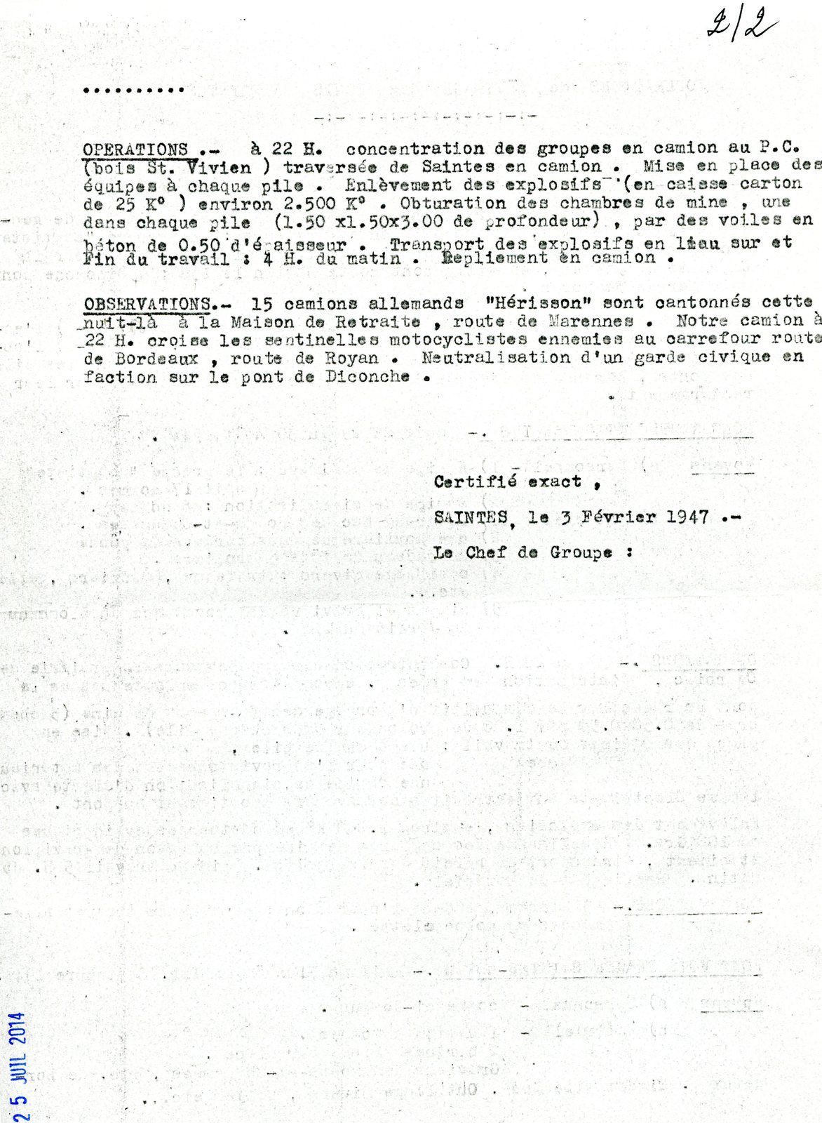Ci-après croquis selon témoignage de Marcel Vivien en 1996.