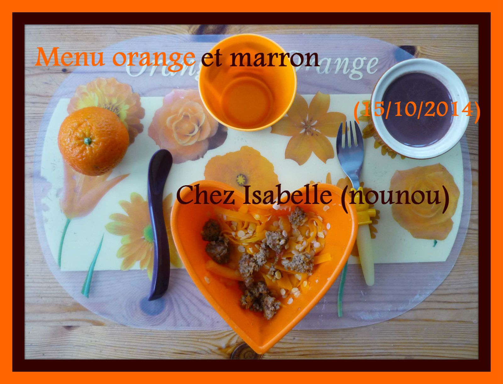 Menu Orange / Marron  (15/10/2014)