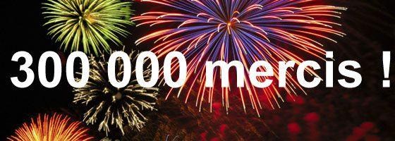 300.000 Visiteurs