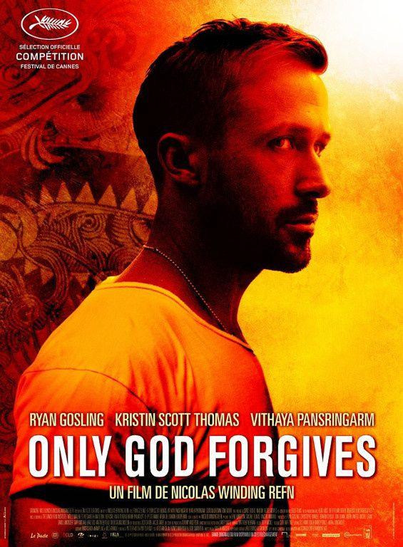 Only God forgives - sélection Festival de Cannes - mai 2013