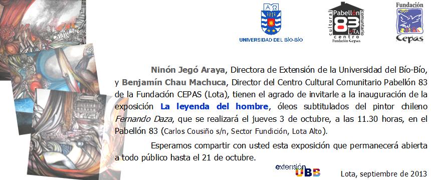 Pabellon 83 - Lota (Chile) -  3 Octubre, inauguracion de la exposicion &quot&#x3B;La leyenda del hombre&quot&#x3B;