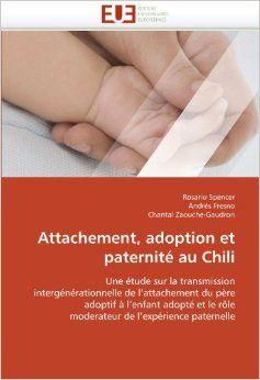 Expérience paternelle adoptive et liens d'attachement père-enfant au Chili