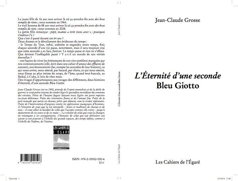 L'Éternité d'une seconde Bleu Giotto/J.C.Grosse