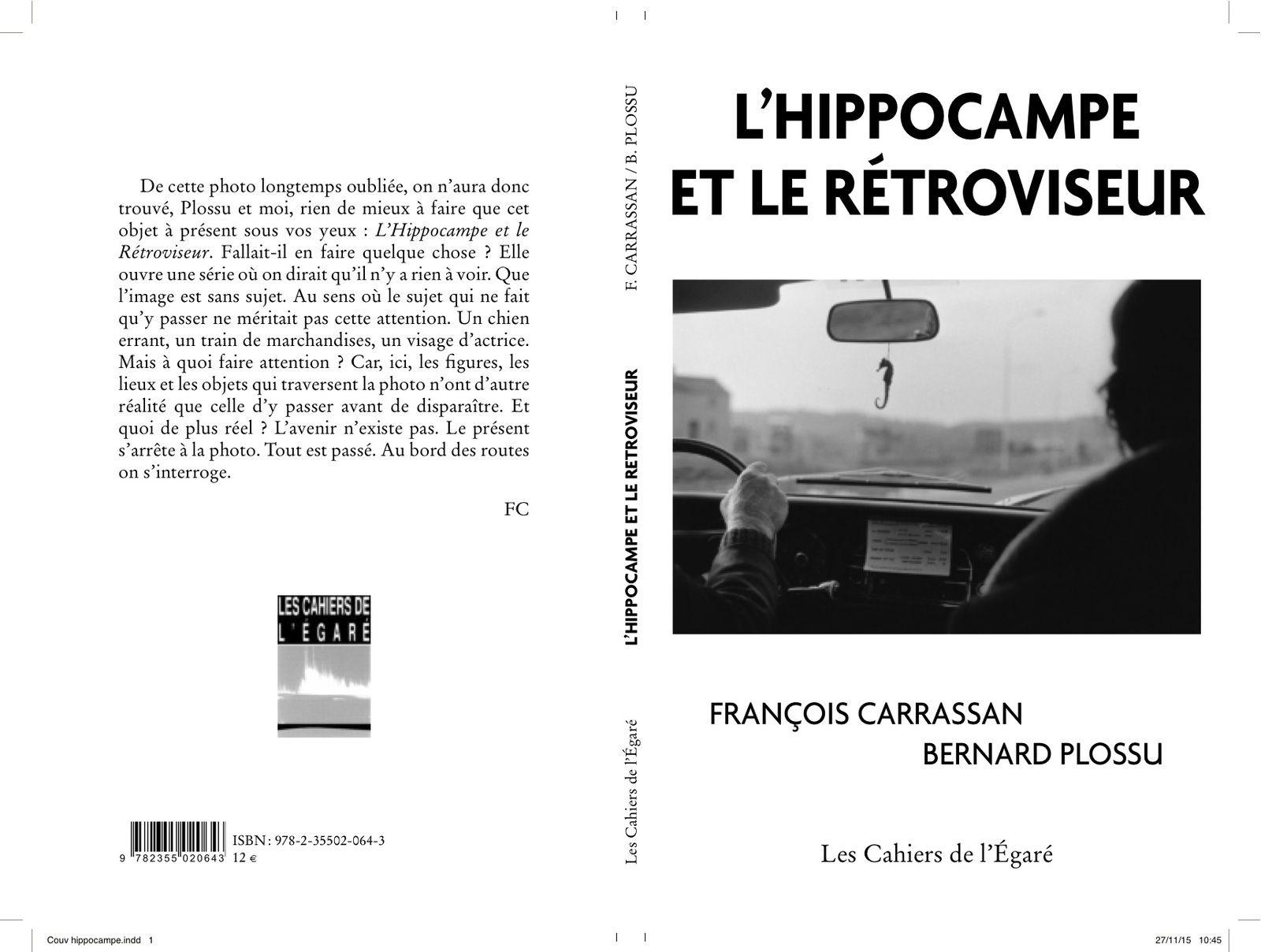 L'hippocampe et le rétroviseur / Carrassan-Plossu