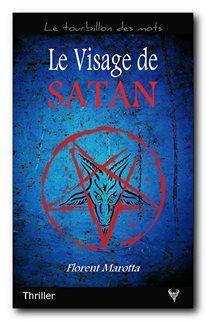Le visage de Satan, Florent Marotta, par Ingrid.