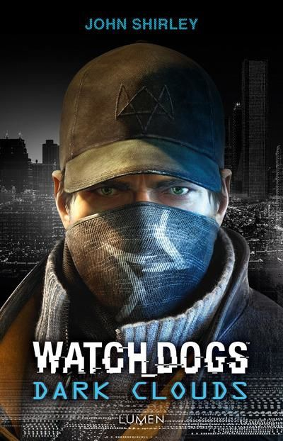WATCH DOGS : DARK CLOUD